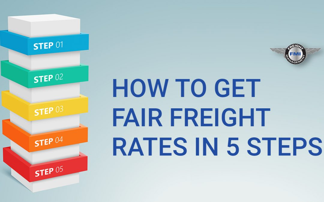 How To Get Fair Freight Rates In 5 Steps
